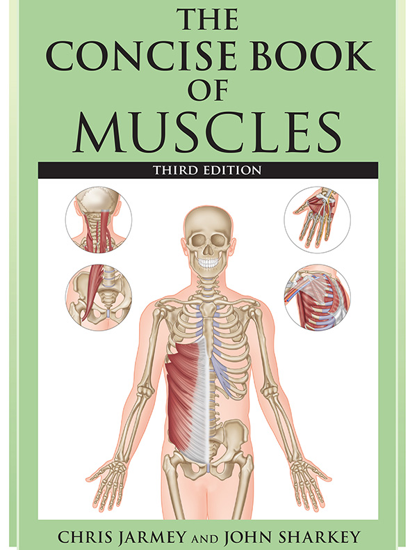 The Concise Book of Muscles, 3e